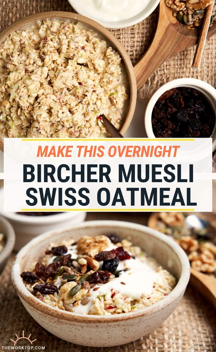 Bircher Muesli Swiss Oatmeal - collage picture to show with and without toppings | The Worktop
