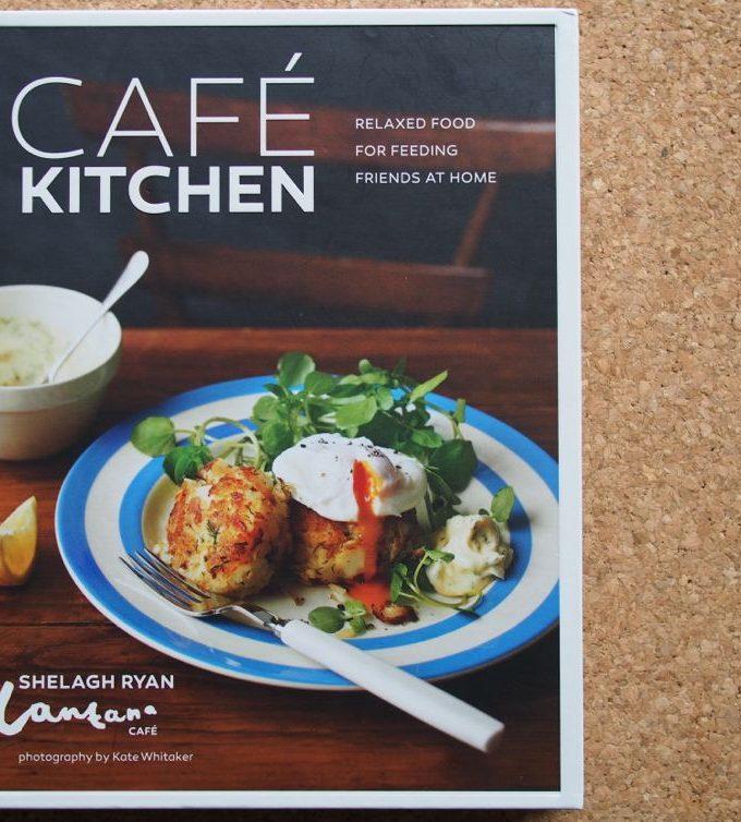 Cafe Kitchen Cookbook by Shelagh Ryan Lantana Cafe
