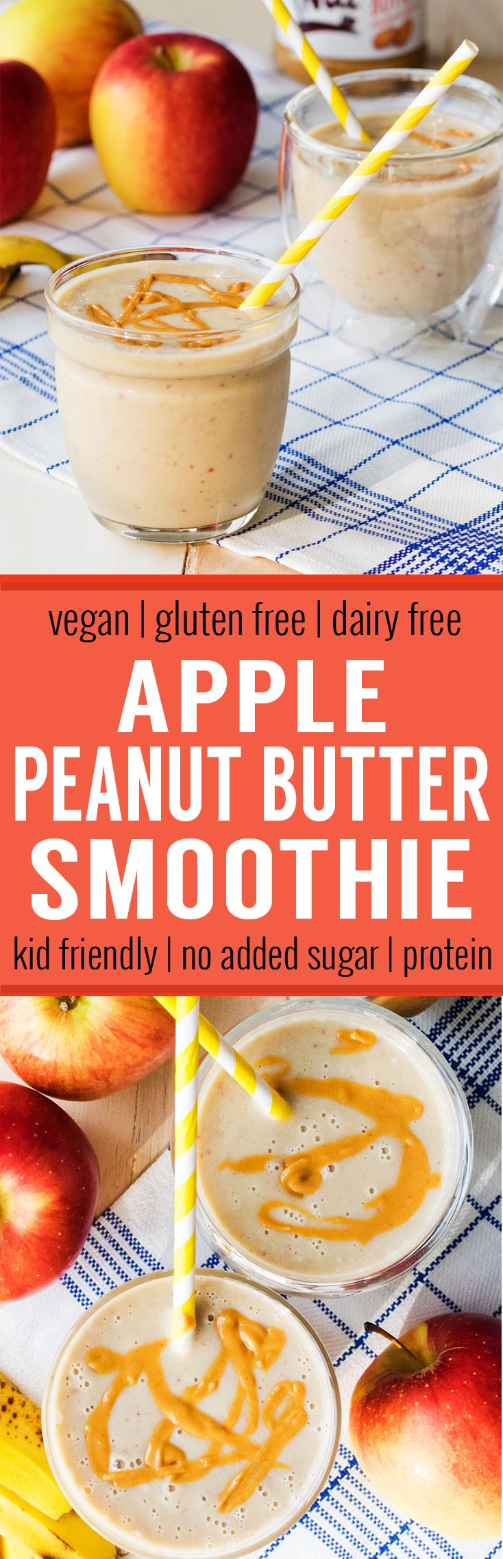 Apple Peanut Butter Smoothie (Vegan, GF, Dairy Free) - totally kid friendly breakfast or snack with no added sugar. The recipe uses two fruits - apples and bananas, and has natural peanut butter for protein.