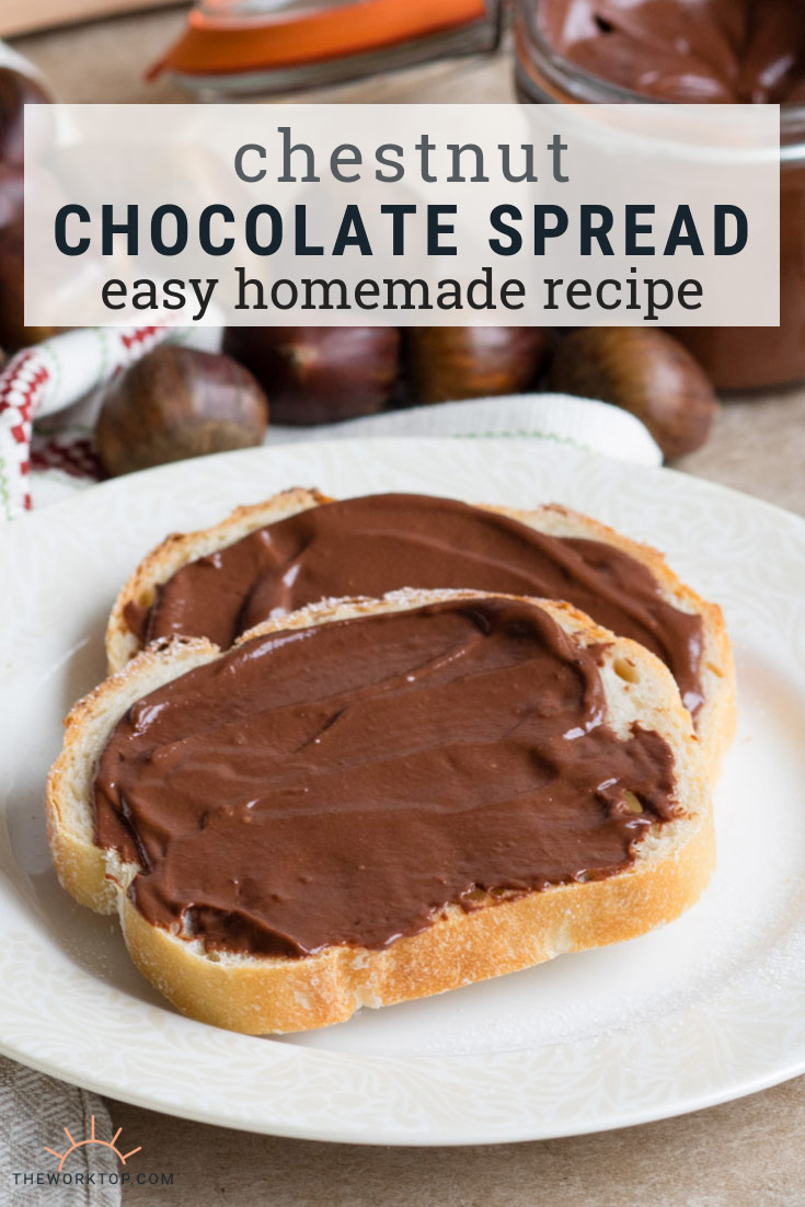 Chestnut Chocolate Spread - Homemade Recipe | The Worktop
