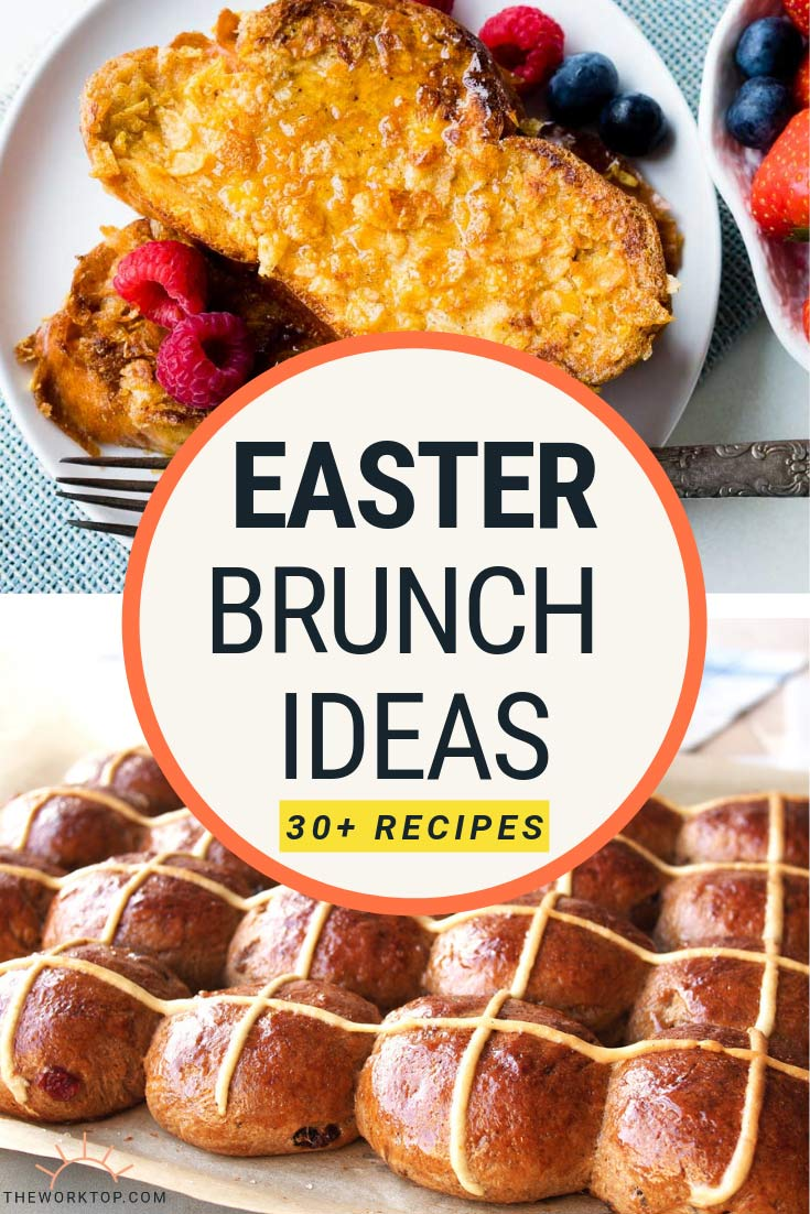 Easter Brunch Ideas and Recipes | The Worktop