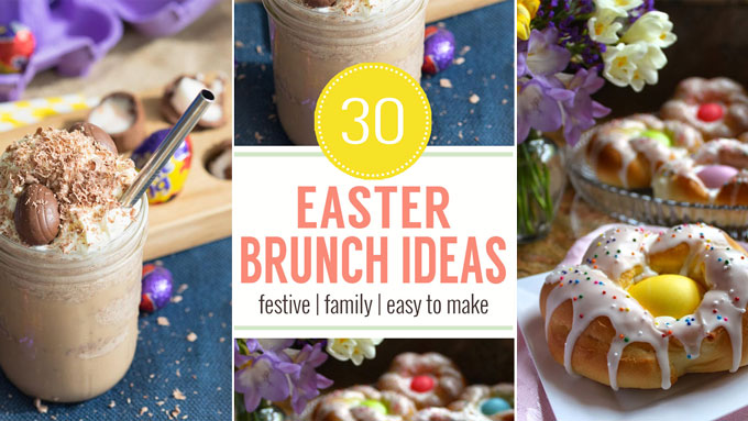 30 Easter Brunch Ideas | The Worktop