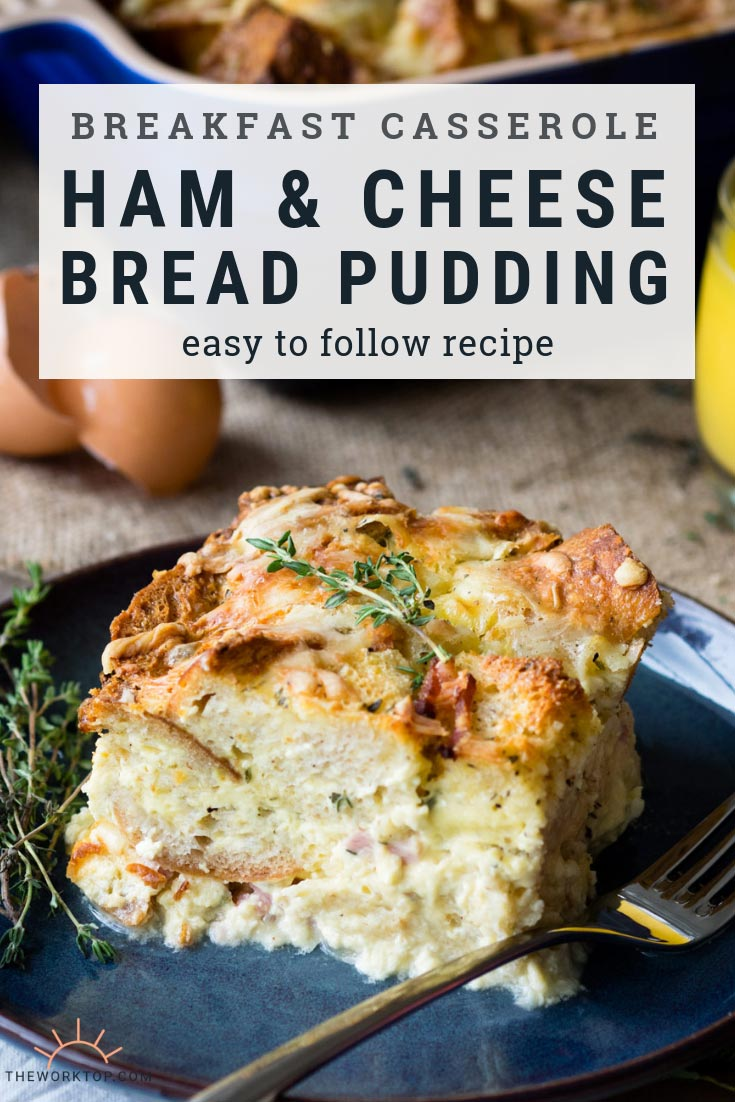 Savory Bread Pudding with Ham & Cheese | The Worktop