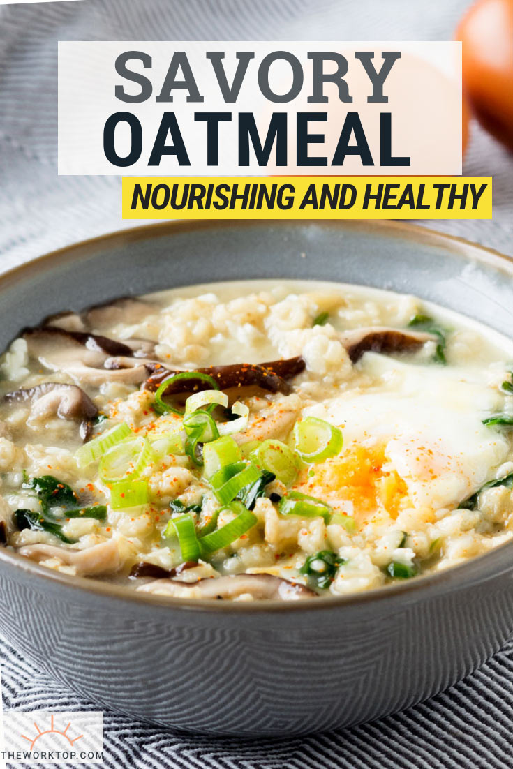Savory Oatmeal Recipe | The Worktop