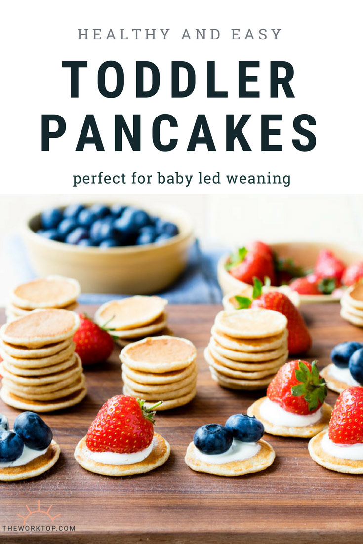 Toddler Pancakes - Healthy Recipe - Baby Led Weaning | The Worktop