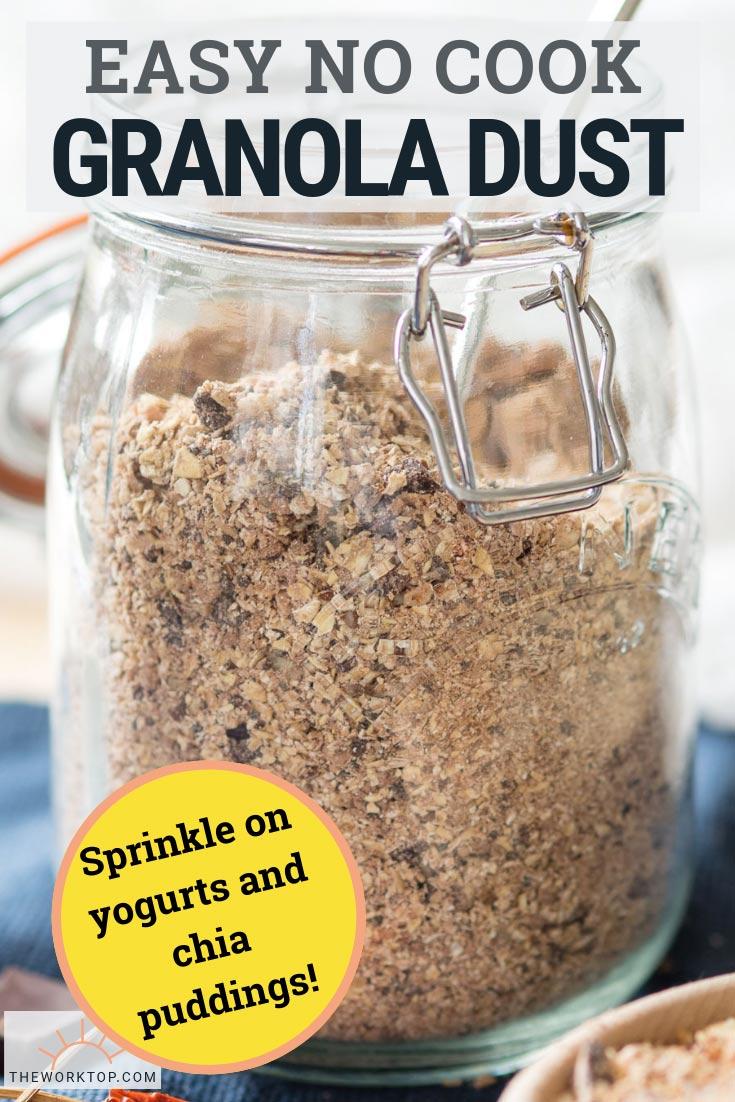 No Cook Granola Dust - Easy Recipe   The Worktop