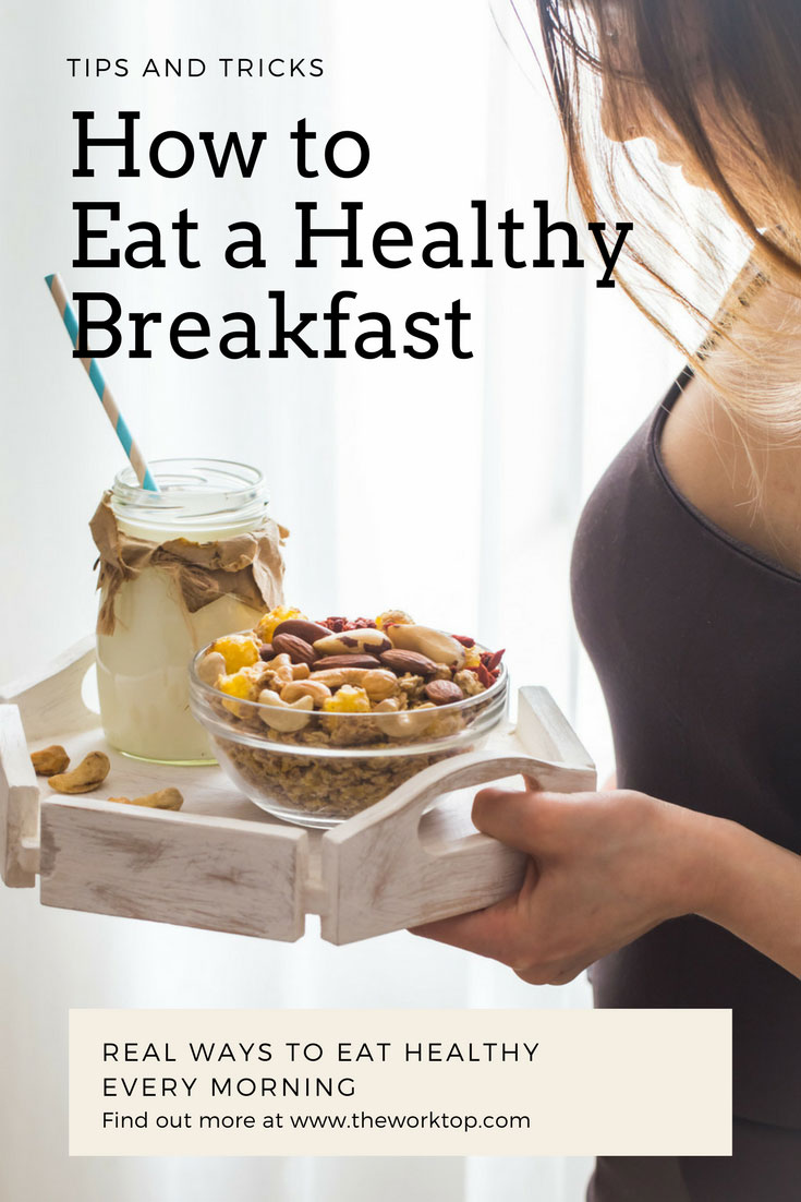 How To Eat A Healthy Breakfast