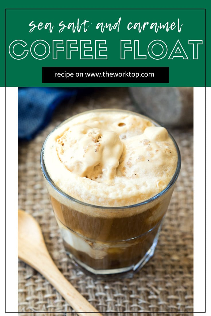 Sea Salt Caramel Coffee Float - A hot summer morning calls for a cool Coffee Float. This very simple recipe for a Sea Salt Caramel Coffee Float packs a punch of flavor and energy with only five ingredients. Recipe from www.theworktop.com. #coffee #coffeefloat #summertime