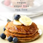 Vegan Banana Pancakes - Egg Free, Sugar Free | The Worktop