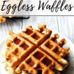 Eggless Waffles | Make Waffles without Eggs | The Worktop
