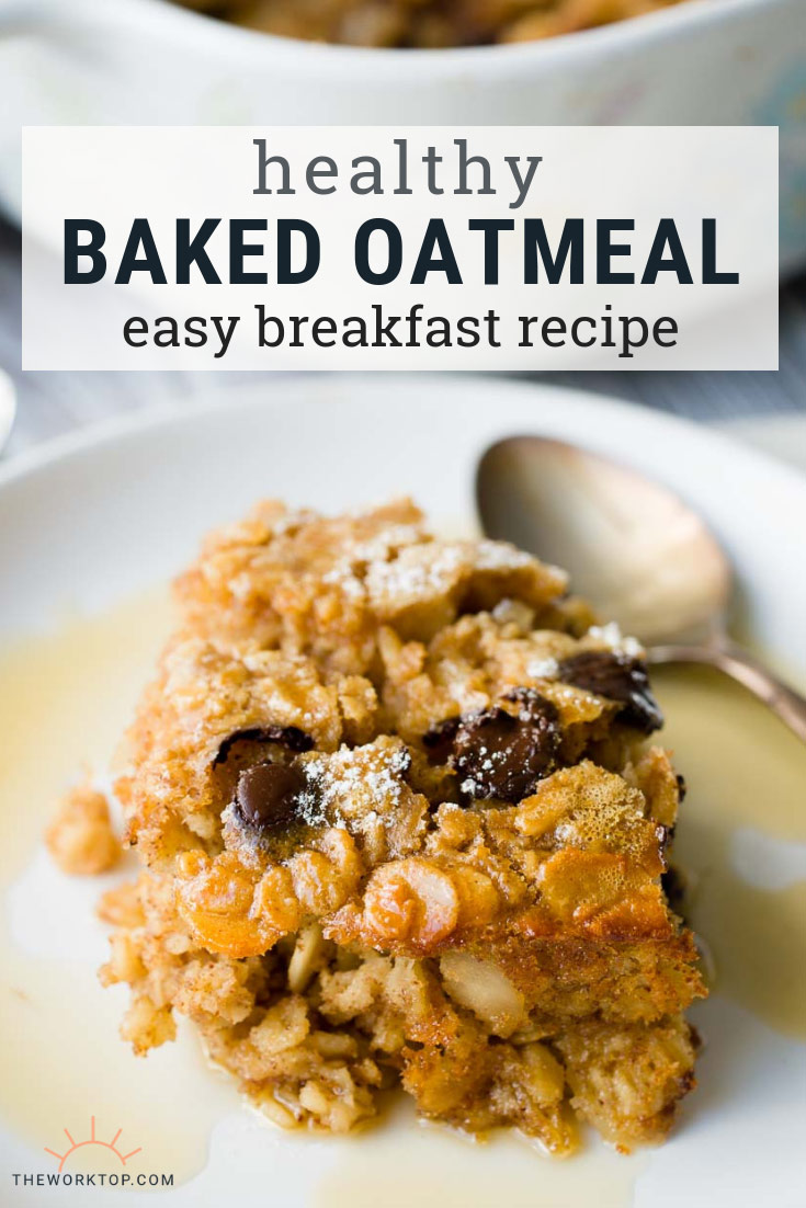 Healthy Baked Oatmeal - Breakfast Casserole | The Worktop