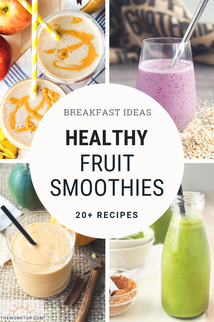 20+ Healthy Fruit Smoothie Recipes | The Worktop
