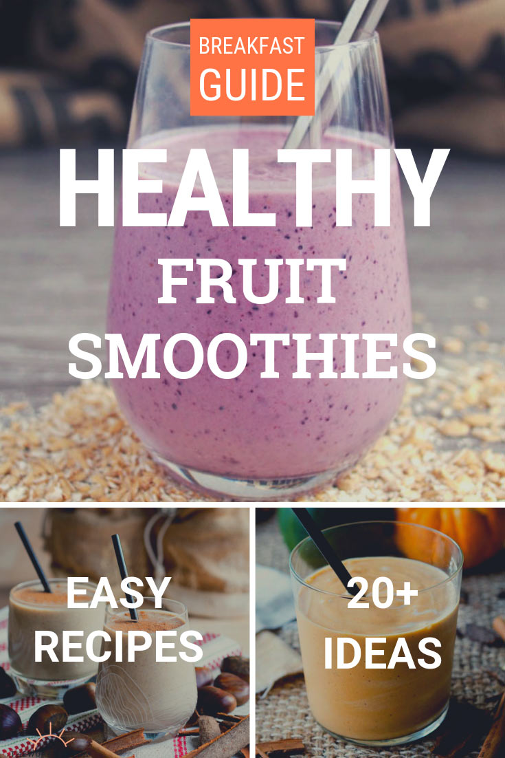 Healthy Fruit Smoothies Breakfast Ideas | The Worktop