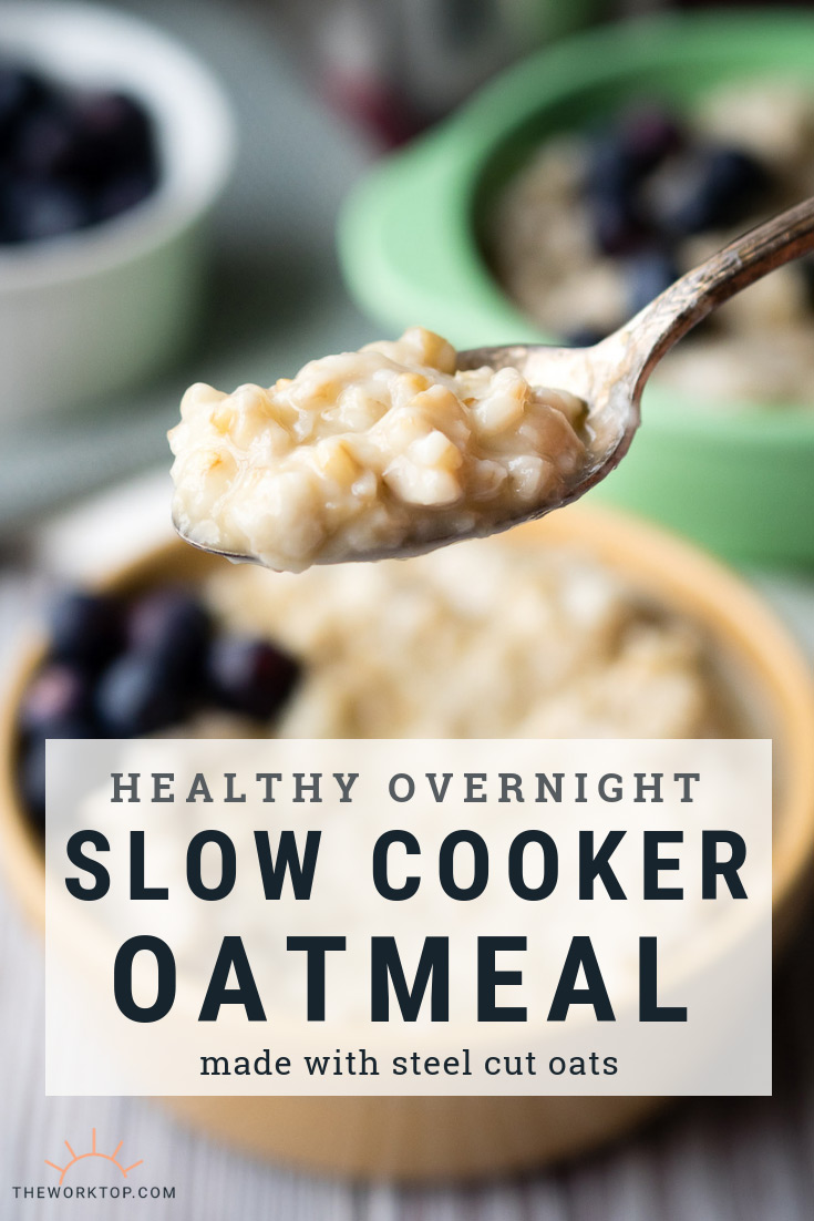 Overnight Slow Cooker Oatmeal - Steel Cut Oats | The Worktop