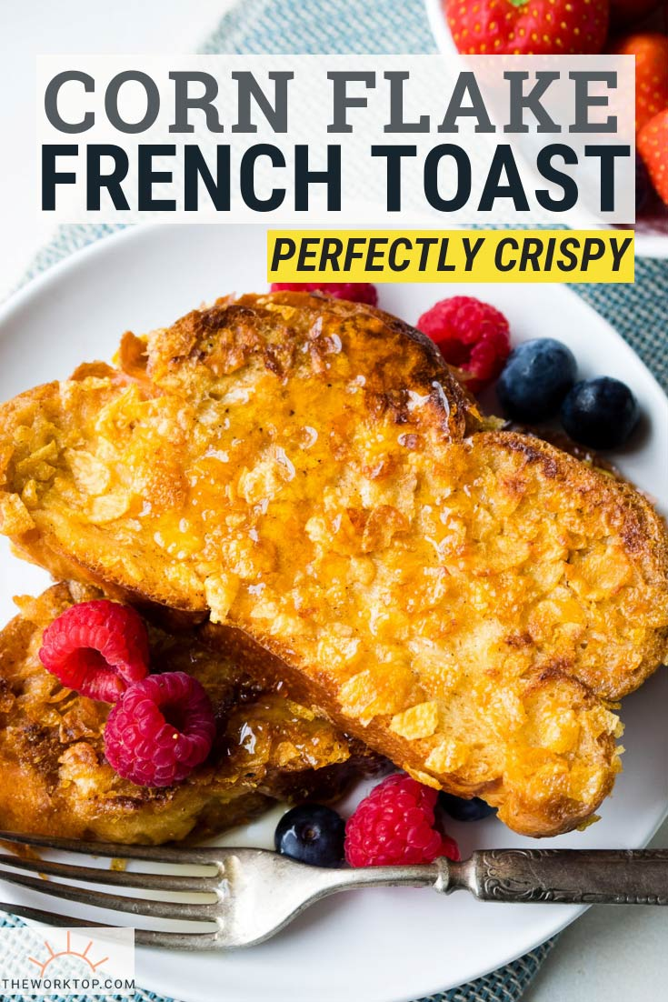 Corn Flake French Toast - Crispy | The Worktop