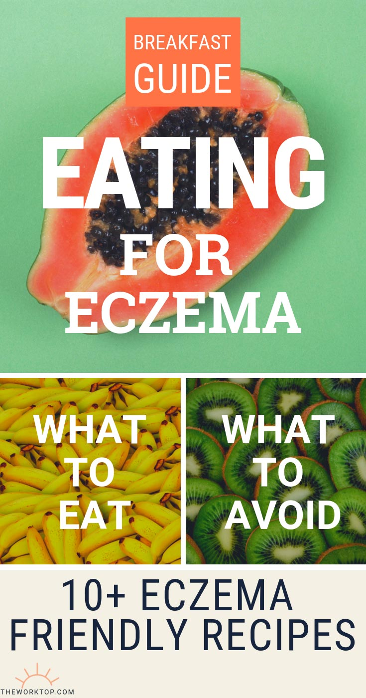 Eczema Diet Recipes | The Worktop