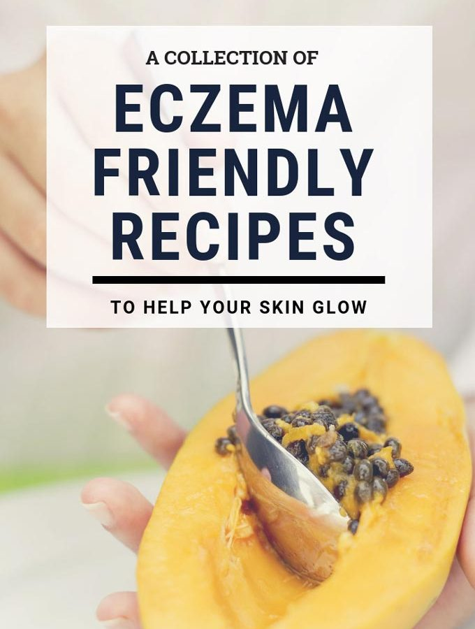 Eczema Recipes To Eat | The Worktop