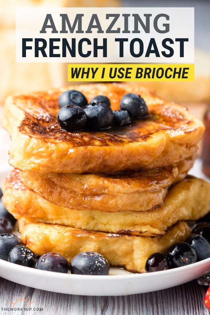 Brioche French Toast Recipe | The Worktop