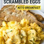 Cream Cheese Scrambled Eggs - Keto | The Worktop