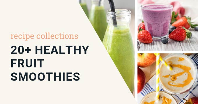 20+ Healthy Fruit Smoothies  | The Worktop