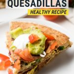 Breakfast Quesadilla Recipe | The Worktop