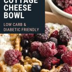 Cottage Cheese Breakfast Bowl - Low Carb | The Worktop