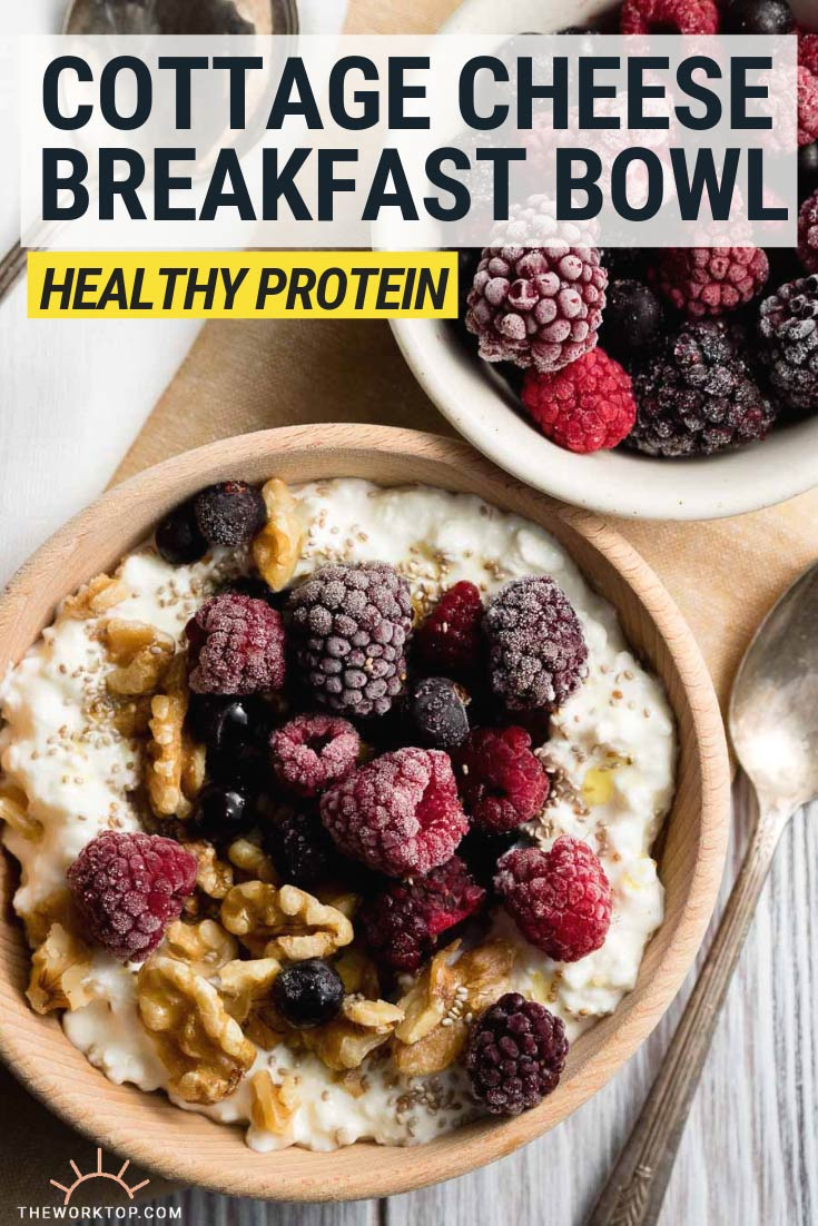 Cottage Cheese Breakfast Bowl Recipe | The Worktop