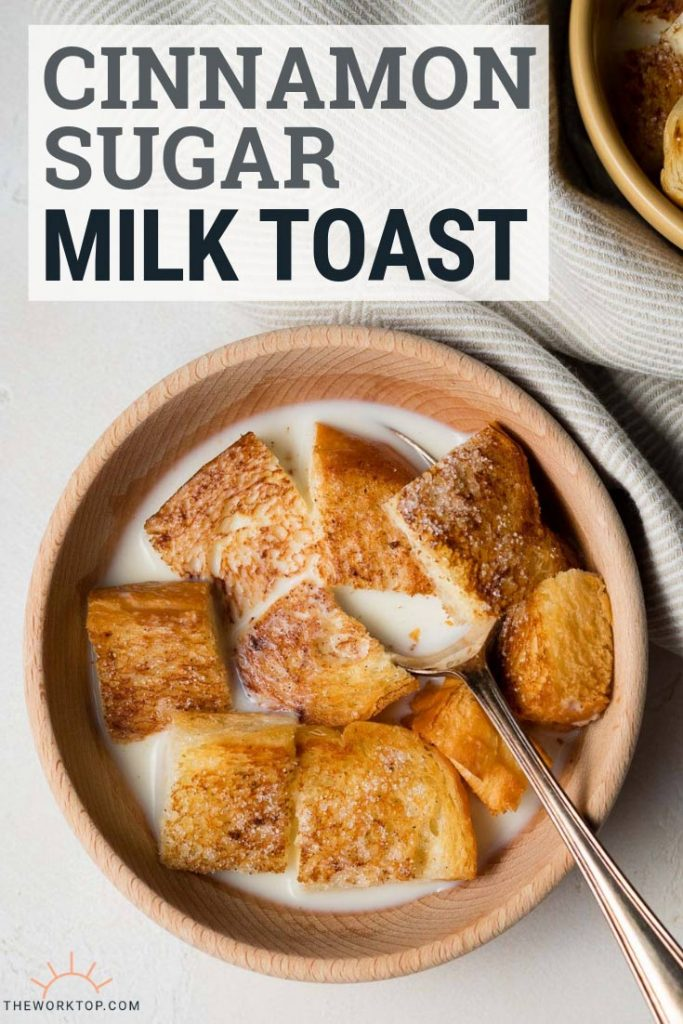 Milk Toast (Bread in Milk) - Breakfast Recipe | The Worktop