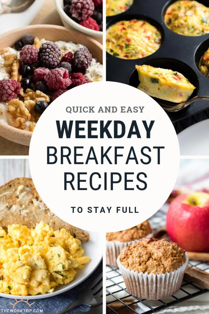 Weekday Breakfast Ideas and Recipes - Quick, healthy, easy | The Worktop