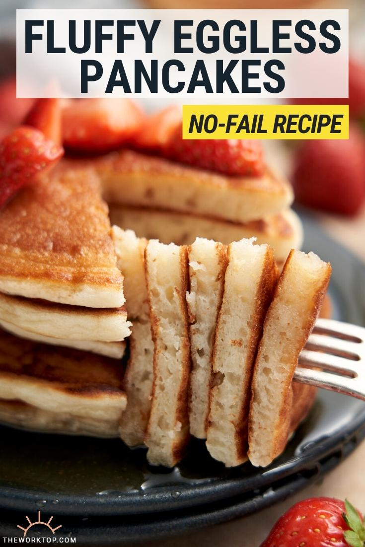 Fluffy Eggless Pancakes Recipe - with text | The Worktop