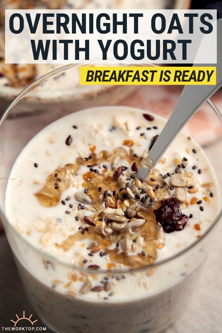 Overnight Oats with Yogurt Recipe - with text | The Worktop