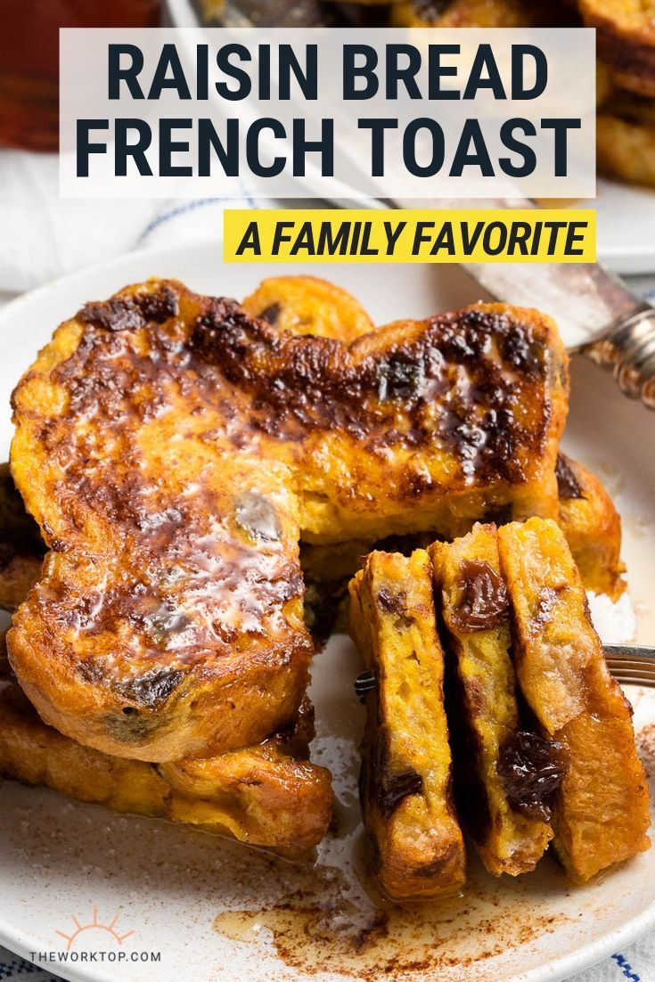 Raisin Bread French Toast Recipe - with text | The Worktop
