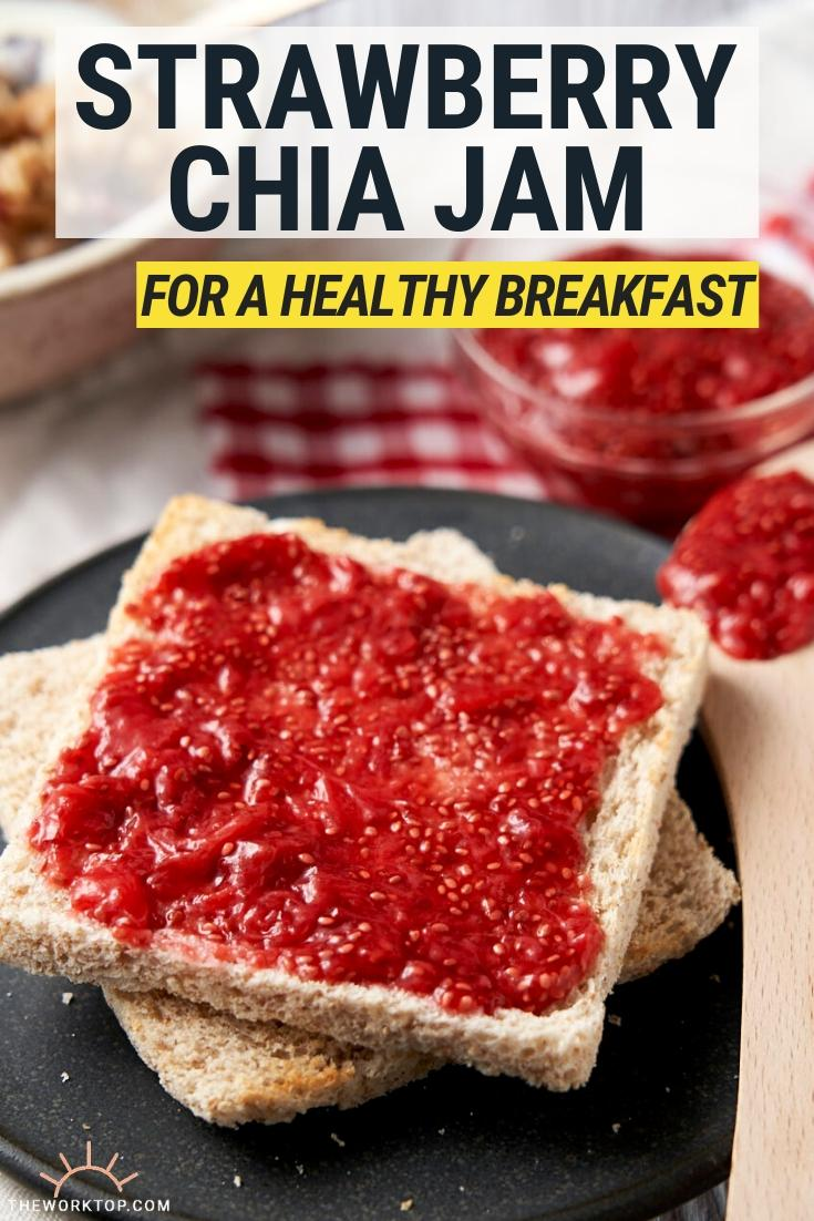 Strawberry Chia Jam - for a healthy breakfast - with text | The Worktop
