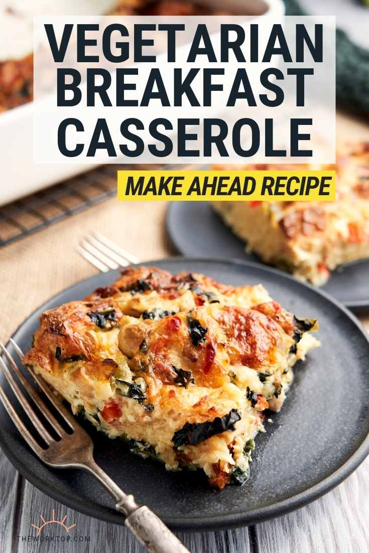 Vegetarian Breakfast Casserole - Meatless - Make Ahead Recipe - Image with text