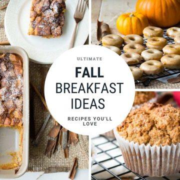 Fall Breakfast Ideas - 25+ Recipes
